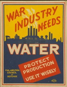 "poster reading ""war industry needs water"""