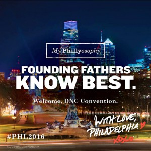 A poster celebrating Philadelphia's selection for the 2016 Democratic National Convention calls attention to the city's history as a center of political activism. (Visit Philadelphia)