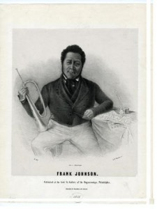 Frank Johnson, a famous composer and band leader, performed with his African-American band to entertain Lafayette during his last night in Philadelphia. (Historical Society of  Pennsylvania)