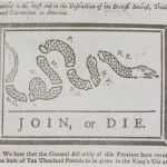 "A political cartoon depicting a partially-coiled snake severed into eight pieces, each with letters beside it representing a colony name; beneath the image, the text ""JOIN, OR DIE."""