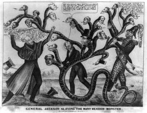 A political cartoon depicting Andrew Jackson and Martin van Buren fighting a serpent with 20 heads. The heads are of bankers including Nicholas Biddle.