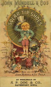 An 1889 advertisement for John Mundell & Co's solar tip shoes shows a man with beaming sun face tipping his hat to a group of children.