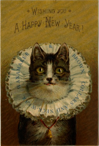 "a color trade card showing a cat wearing a starched ruffled collar and a bell around its neck. Text reads ""Wishing you a Happy New Year! Wanamaker & Brown Collars and Neckwear"""