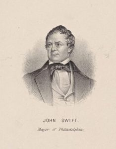 Portrait of John Swift, Mayor of Philadelphia during the General Trades Union Strike.
