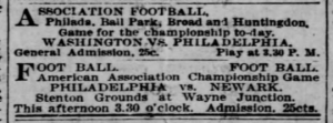 The black and white newspaper clipping lists the times and locations of two championship soccer games in 1894. The first, Washington vs. Philadelphia, is listed for 3:30 PM at the Philadelphia Ball Park, while the second, Philadelphia vs. Newark, is listed for 3:30 PM at Stenton Grounds at Wayne Junction. Admission for each cost 25 cents.